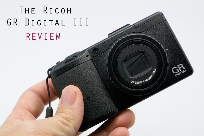 The Ricoh GR Digital III Review | Steve Huff Photo
