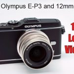 The Olympus E-P3 and 12mm f/2 Very 1st Look Video!