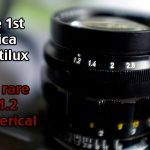 The 1st Leica Noctilux, the rare f/1.2 Aspherical