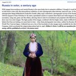 Cool Link: Russia in color, a century ago and 1st full length film shot on a phone!