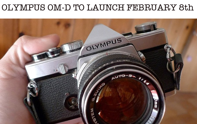 Olympus to launch the amazing OM-D on February 8th, less than a month