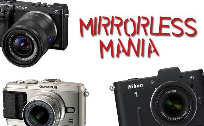 Mirrorless Mania – Which one should I buy? Nikon 1, Micro 4/3, Sony ...