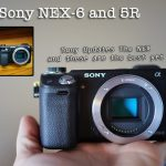 The Sony NEX-6 and NEX-5R Review – The best NEX cameras yet.