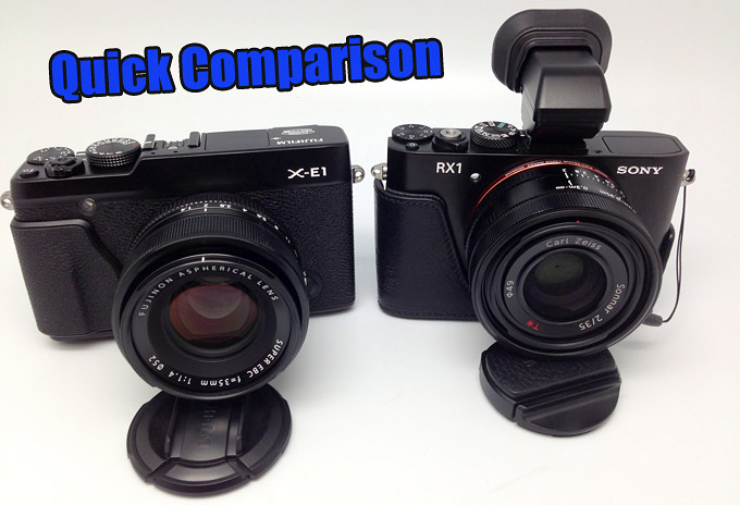 Quick Comparison: Sony RX1 vs Fuji X-E1 – IQ, AF Speed and ISO