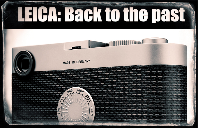 "Leica: Back to the past with the M 240 ""Edition 60"" - Vintage Modern."