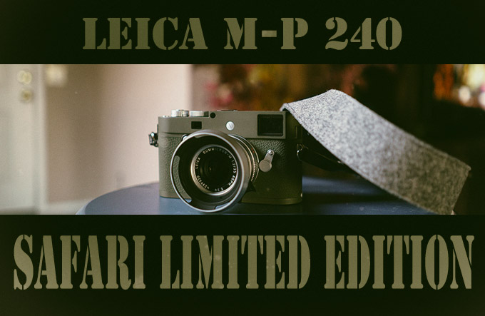 Leica M-P Safari Set & Summarit Lenses Hands On Video Overview