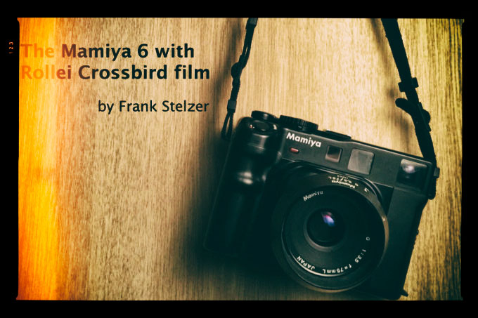 Mamiya 6 with Rollei Crossbird By Frank Stelzer