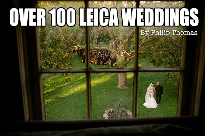 Over 100 Leica Weddings by Philip Thomas