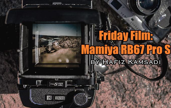 Friday Film: Mamiya RB67 Pro S by Hafiz Kamsadi