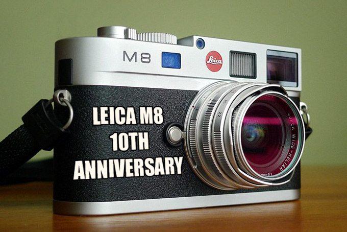 The Leica M8 10th Anniversary  A decade long Love affair, By Five