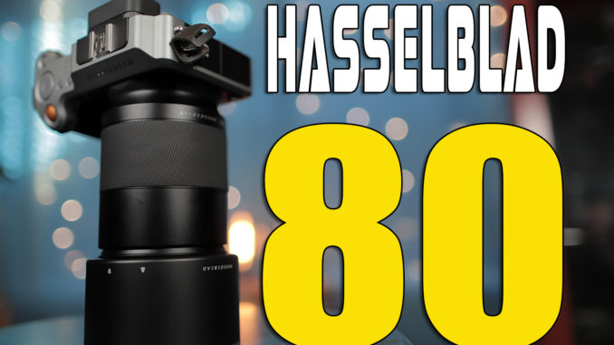 First Look: The Hasselblad 80mm f/1 9 XCD Lens  Their fastest lens